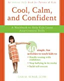 Cool, Calm, and Confident