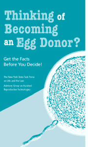 Thinking of becoming an egg donor? Get the facts before you decide!