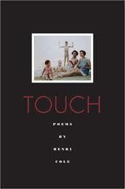 Touch by Henri Cole