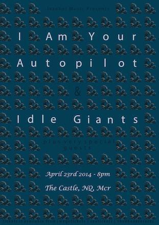 I Am Your Autopilot live @ The Castle, Manchester