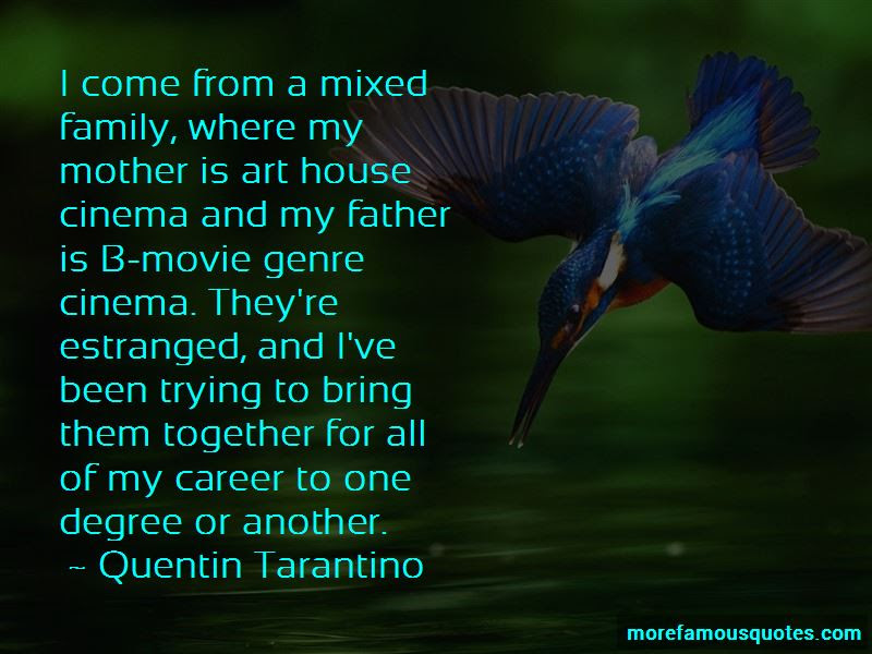 Mixed Family Quotes Top 22 Quotes About Mixed Family From Famous
