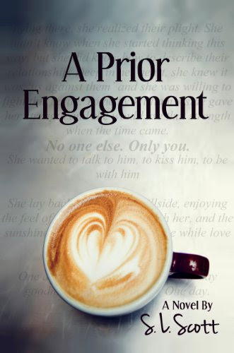 A Prior Engagement by S.L. Scott