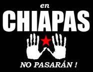 En Chiapas No Pasaran