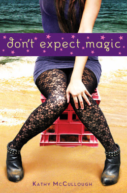 Don't Expect Magic (Magic, #1)