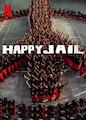 Happy Jail - Season 1