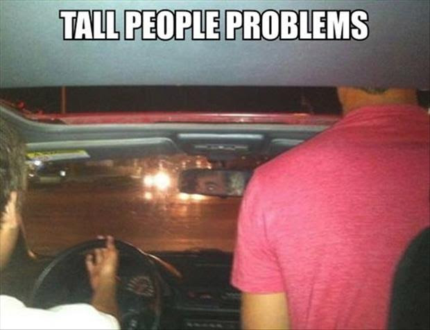 Tall People Problems Dump A Day