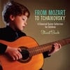 Stuart Buck: From Mozart to Tchaikovsky: A Classical Guitar Collection for Children