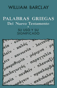 Palabras Griegas Del Nuevo Testamento Ayuda Pastoral