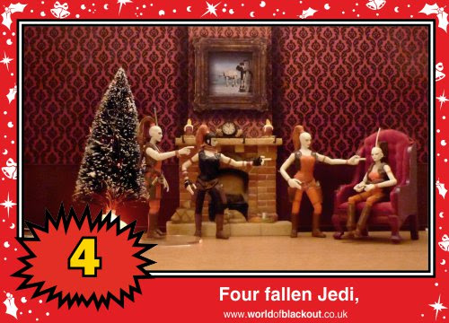 On the eleventh Wookiee Life Day, the Dark Side gave to me: Four fallen Jedi...