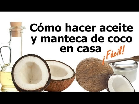 5ecf6ed27 LA TÍA MARUJA  Cómo hacer manteca y aceite de coco casero