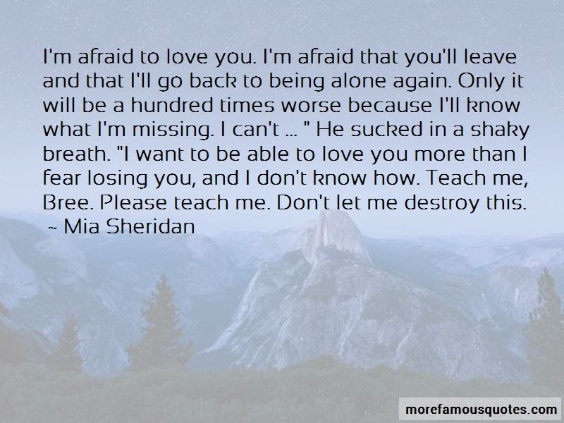 Quotes About Being Afraid Of Love Again Top 10 Being Afraid Of Love