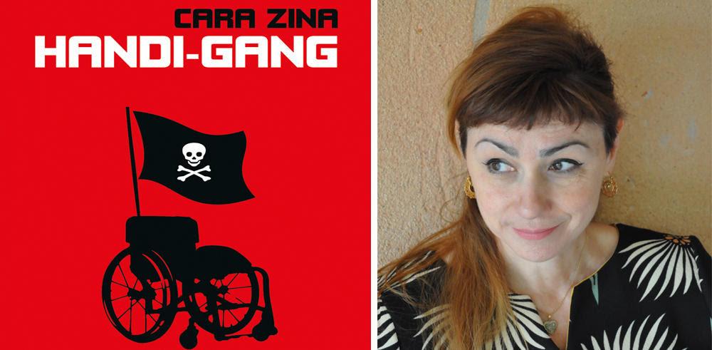 """""""Handi-gang"""", Cara Zina"""