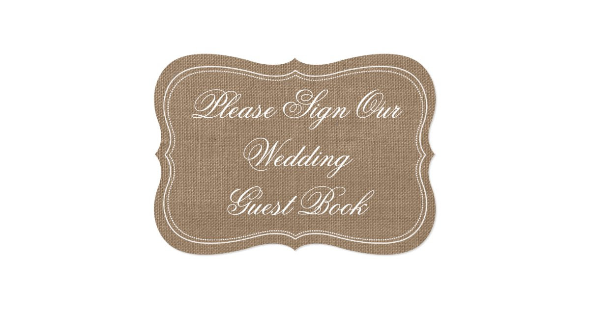 rustic sign rustic_burlap_please_sign_our_wedding_guest_book_5x7_paper_invitation  makers