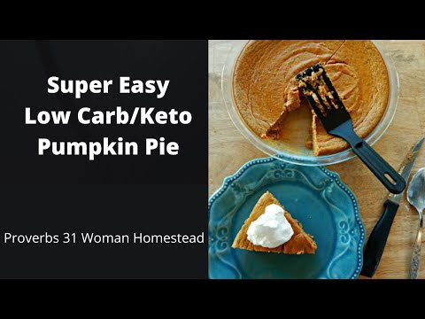 How to Make Low Carb/Keto Pumpkin Pie (A Video)