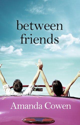 Between Friends by Amanda Cowen