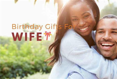 19 Birthday Gift Ideas for Wife   Romantic & Unique