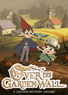 Over the Garden Wall - Season 1