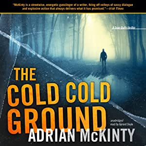 The Cold, Cold Ground | [Adrian McKinty]