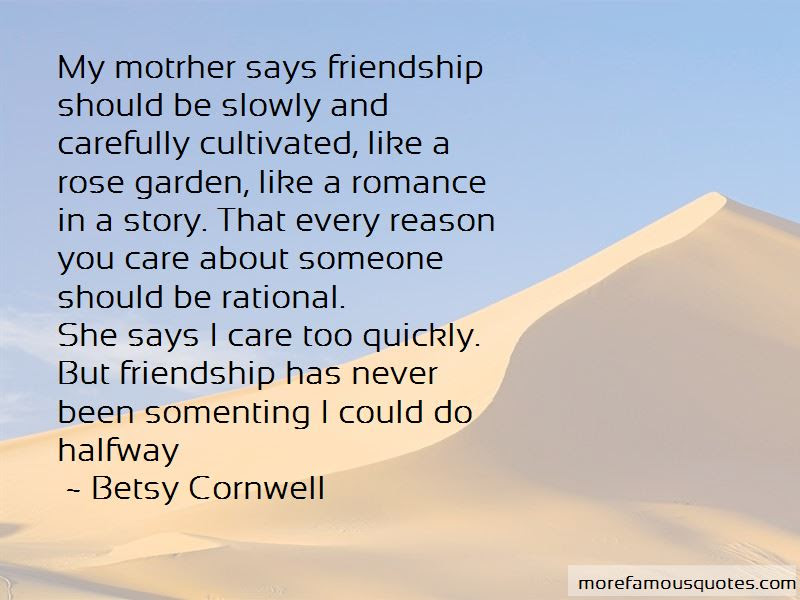 Quotes About Rose And Friendship Top 14 Rose And Friendship Quotes