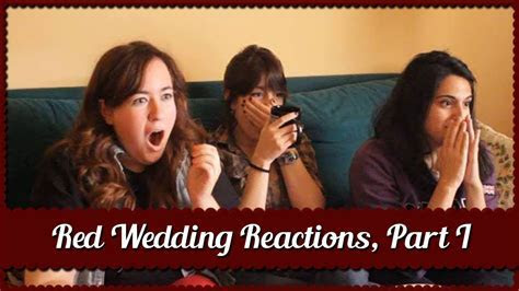 The Rains of Castamere Reactions (Red Wedding) Part I