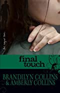 Final Touch by Brandilyn Collins and Amberly Collins