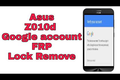 Cara Gampang Bypass Verify Account Google FRP Asus Z010D