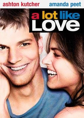 Lot Like Love, A