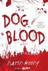 Dog Blood (Hater, #2)