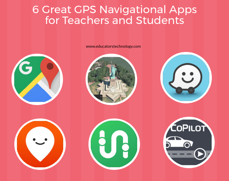 5 Great GPS Navigational Apps for Teachers and Students