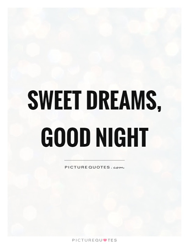 Sweet Dreams Quotes And Pictures