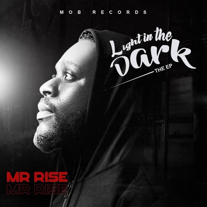 Mr Rise – Light In The Dark EP