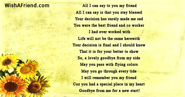 All I Can Say To You My Friend Goodbye Poem For Colleagues