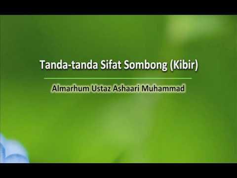 Tanda Tanda Sifat Sombong (Kibir)   Almarhum Ustaz Ashaari Muhammad. Part 2