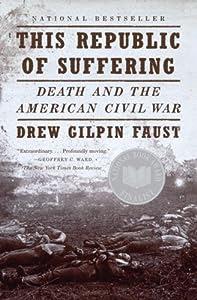 "Cover of ""This Republic of Suffering: Dea..."