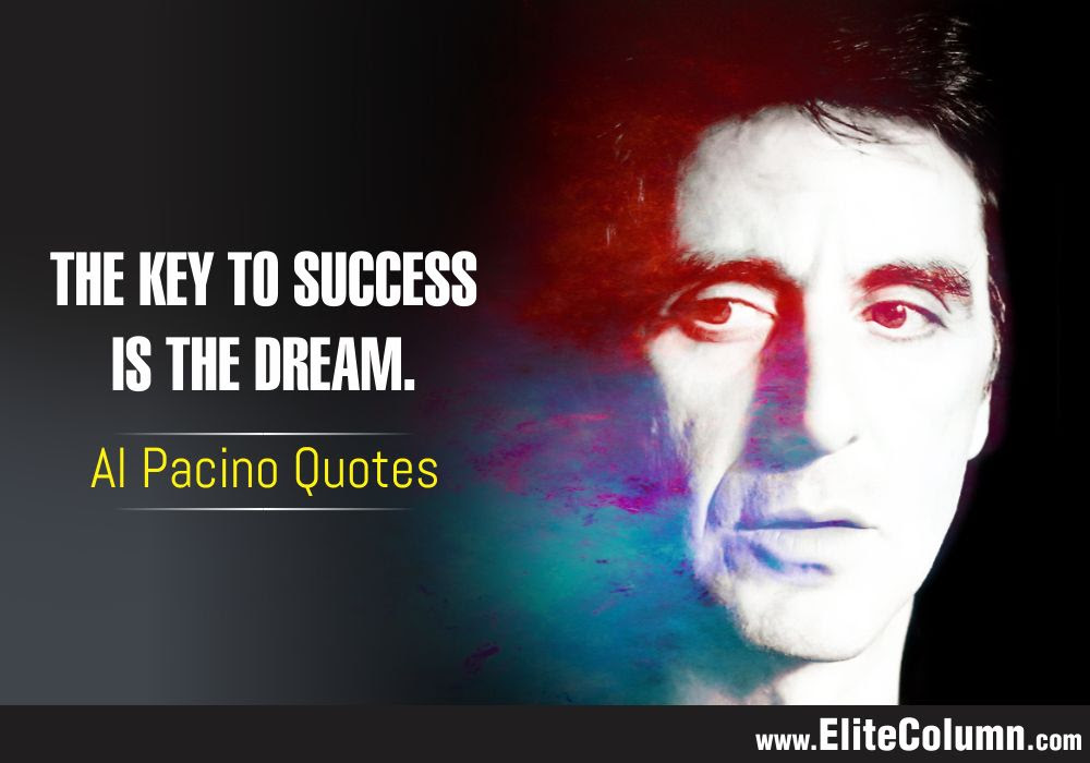 Al Pacino Quotes 5 Elitecolumn