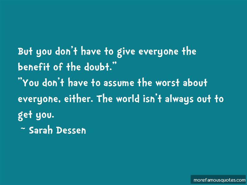 Give Everyone The Benefit Of The Doubt Quotes Top 4 Quotes About
