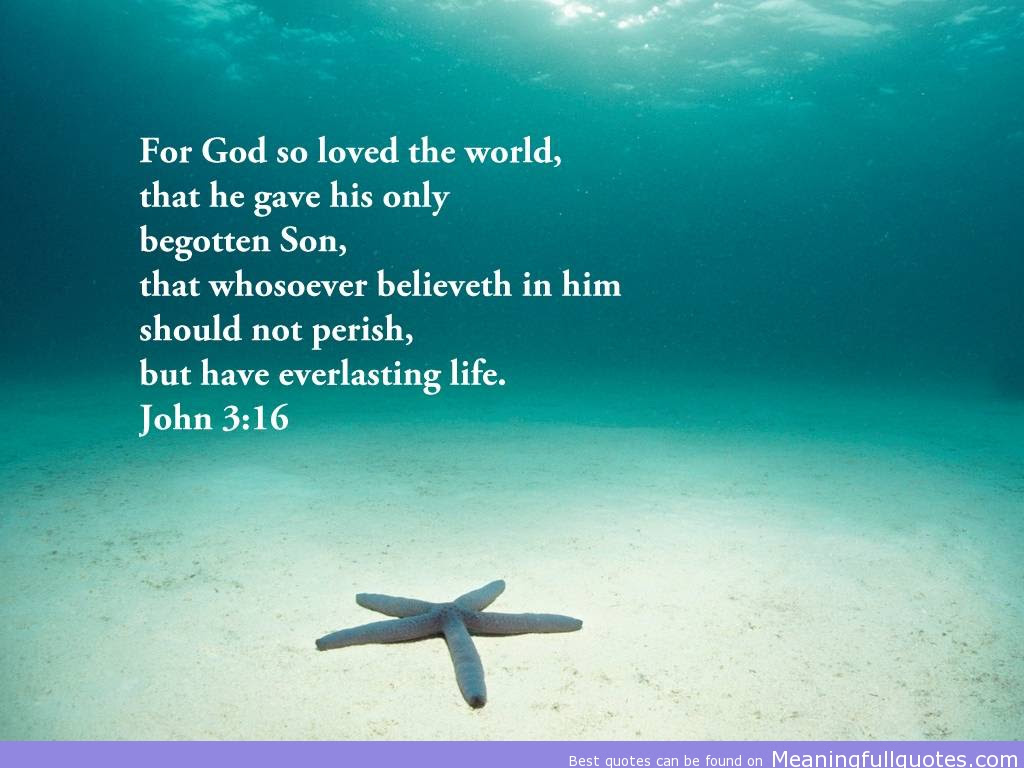 For God So Loved The World That He Gave His Only Begotten Son That