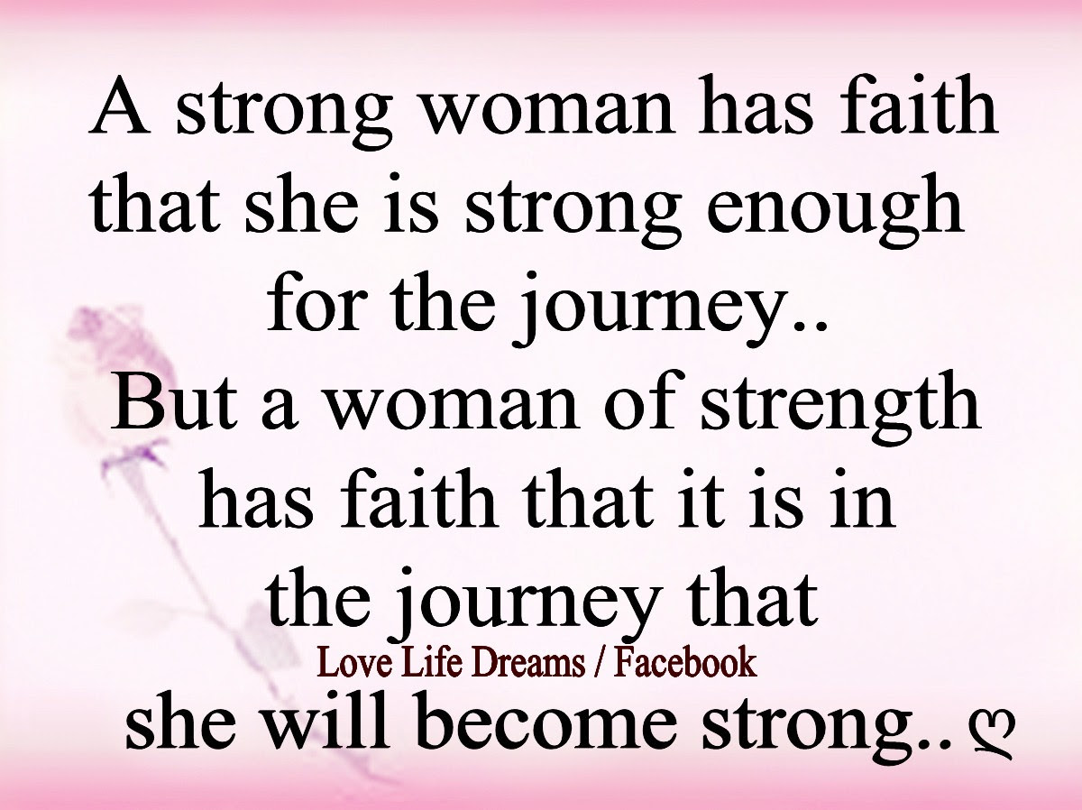 Quotes About Strength And Journey 43 Quotes