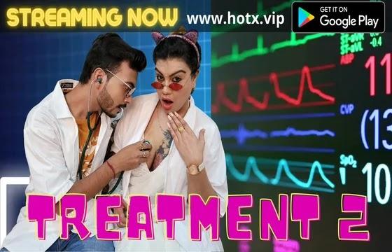 Treatment 2 (2021) - HotX Short Film
