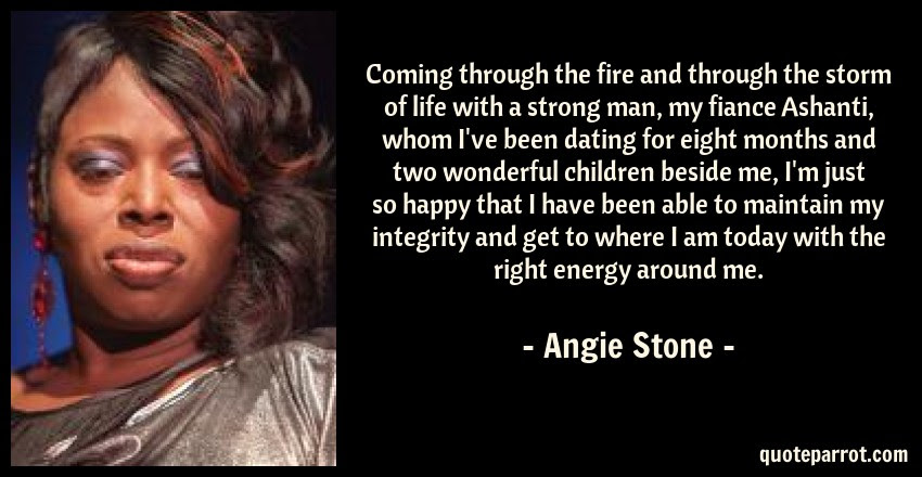 Coming Through The Fire And Through The Storm Of Life W By Angie