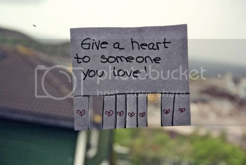 give a heart to someone you love quote love photo love image, http://weheartit.com/entry/16918736/via/SmilesHeartsDandelions