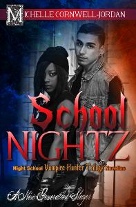 A Official School Nightz Cover February 2014 Michelle Cornwell-Jordan