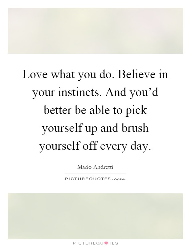 Pick Yourself Up Quotes Sayings Pick Yourself Up Picture Quotes
