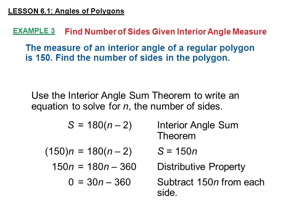 S+%3D+180%28n+%E2%80%93+2%29+Interior+Angle+Sum+Theorem+%28150%29n+%3D+180%28n+%E2%80%93+2%29+S+%3D+150n