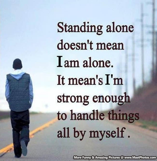 Alone Sad Quote It Doesnt Mean I Am Alone