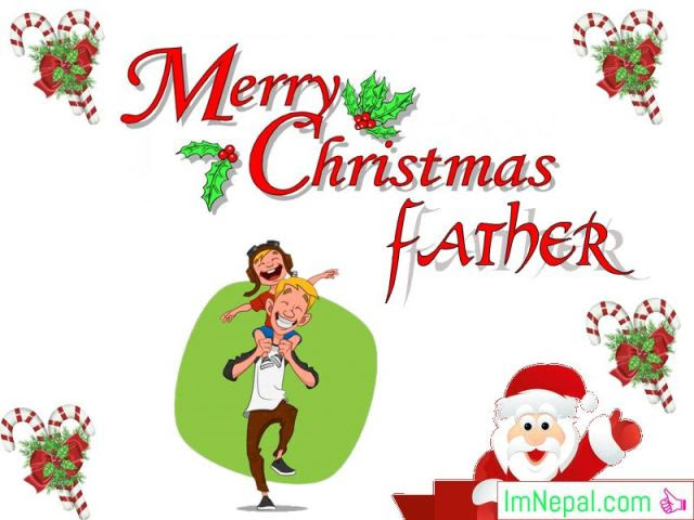 Chistmas Wishes For Father Dad Best Messages Quotes Status