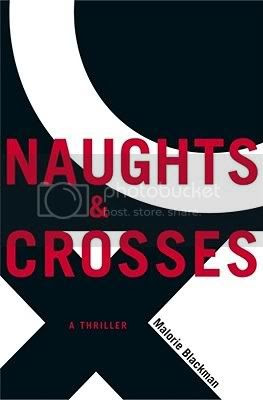 Naughts and Crosses / Malorie Blackman