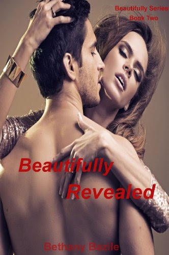 Beautifully Revealed (Beautifully #2) (Beautifully Series) by Bethany Bazile