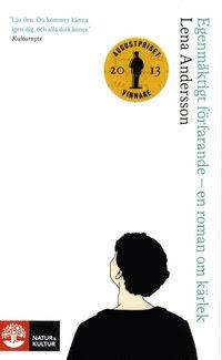 Bokomslag Egenmäktigt förfarande : en roman om kärlek (pocket)