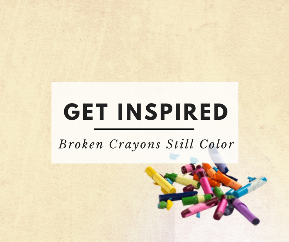 Broken Crayons Still Color Shelley Hitz
